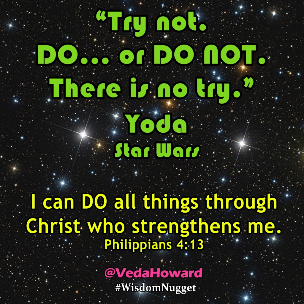 Yoda Quote- Veda Howard