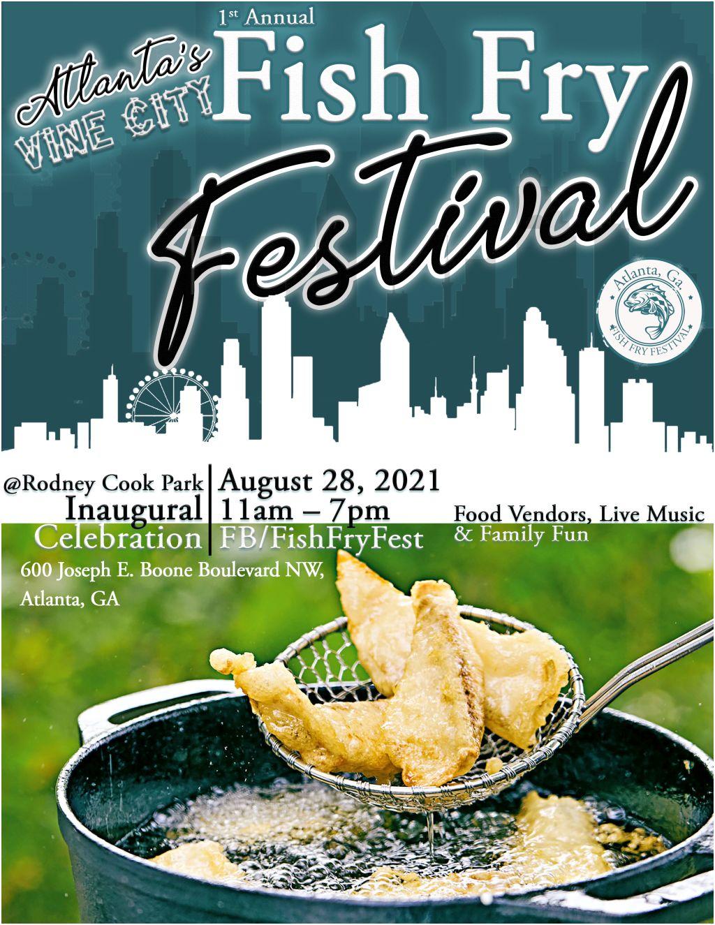 F.C.E. Entertainment   Vine City 1st Annual Fish Fry Festival